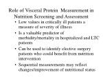role of visceral protein measurement in nutrition screening and assessment