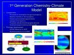 1 st generation chemistry climate model