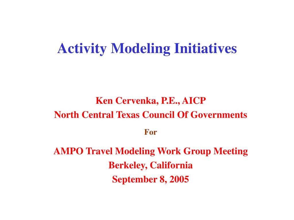 activity modeling initiatives l.