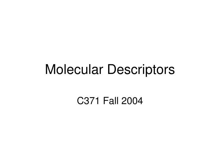 molecular descriptors n.