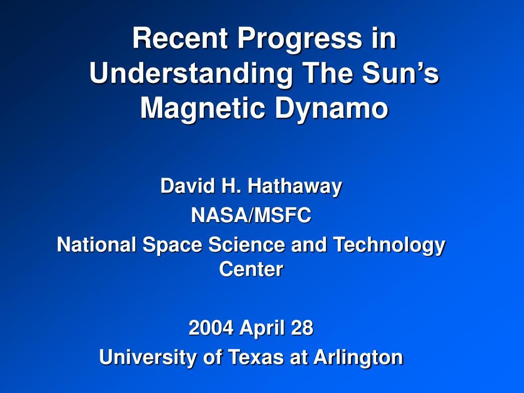 recent progress in understanding the sun s magnetic dynamo l.