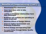 benefits of commissioning cont