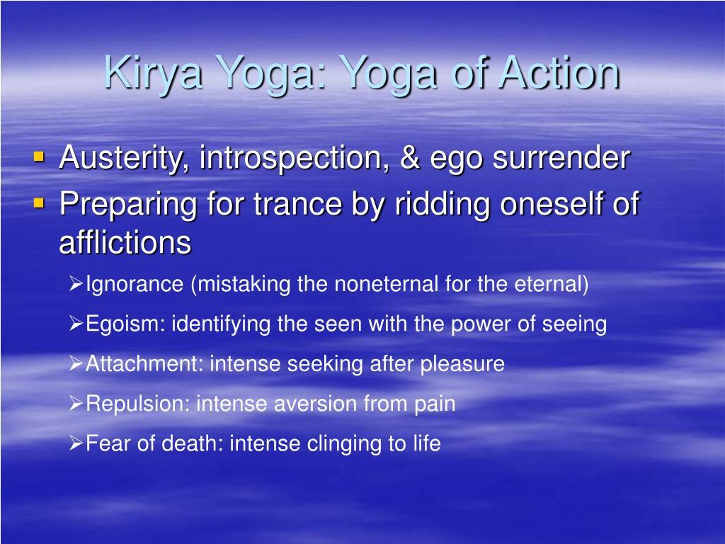 Kirya Yoga: Yoga of Action