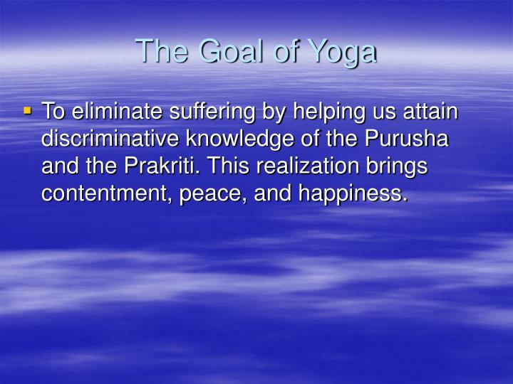 The goal of yoga