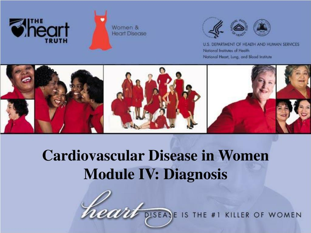 cardiovascular disease in women module iv diagnosis l.