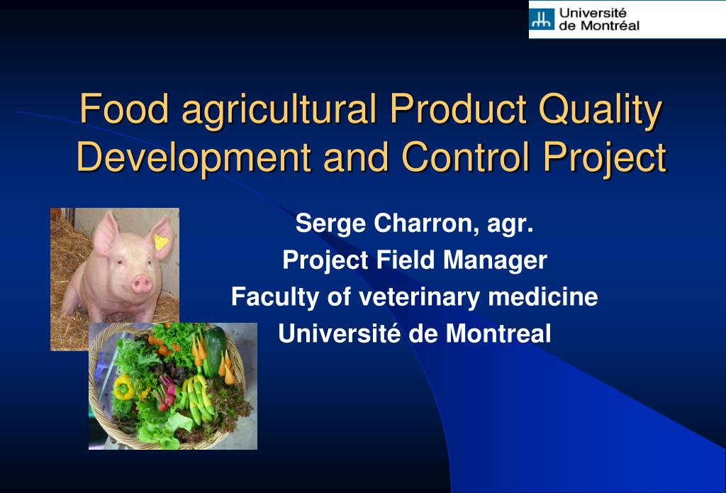 food agricultural product quality development and control project l.