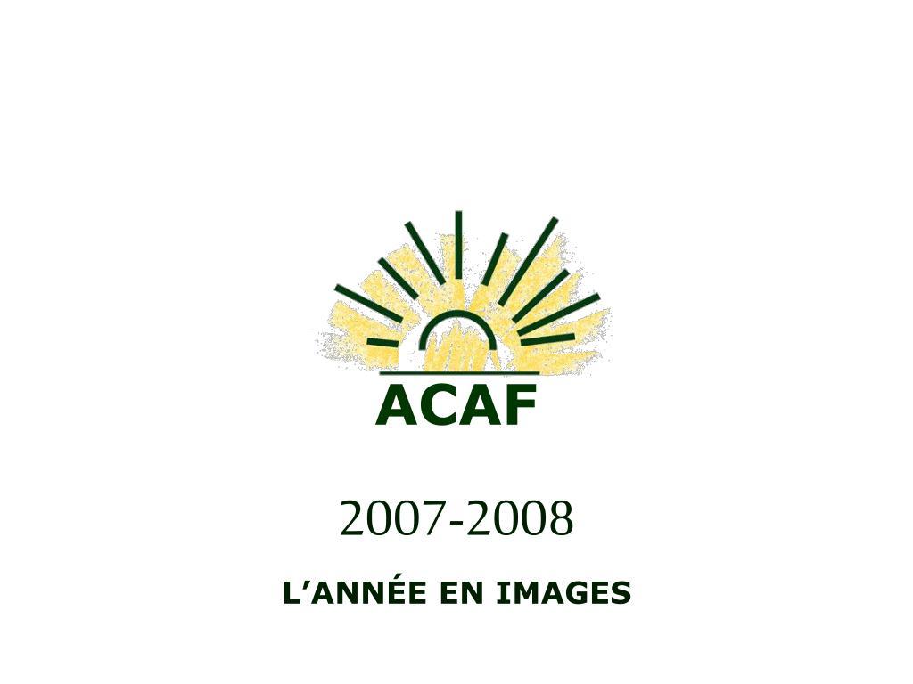 acaf 2007 2008 l ann e en images l.
