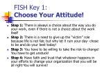 fish key 1 choose your attitude