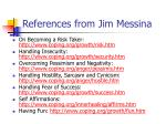 references from jim messina