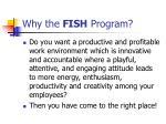 why the fish program