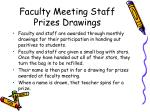 faculty meeting staff prizes drawings