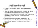 hallway patrol