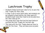 lunchroom trophy