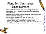 plans for continuous improvement