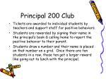 principal 200 club