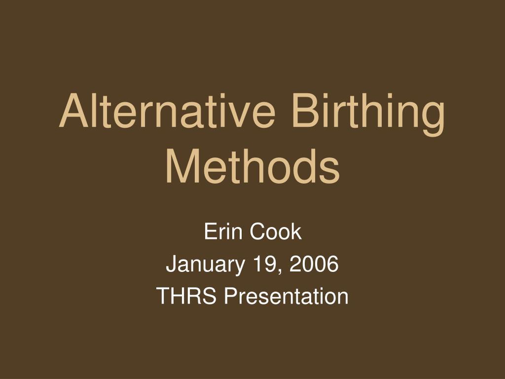 alternative birthing methods l.