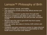 lamaze philosophy of birth