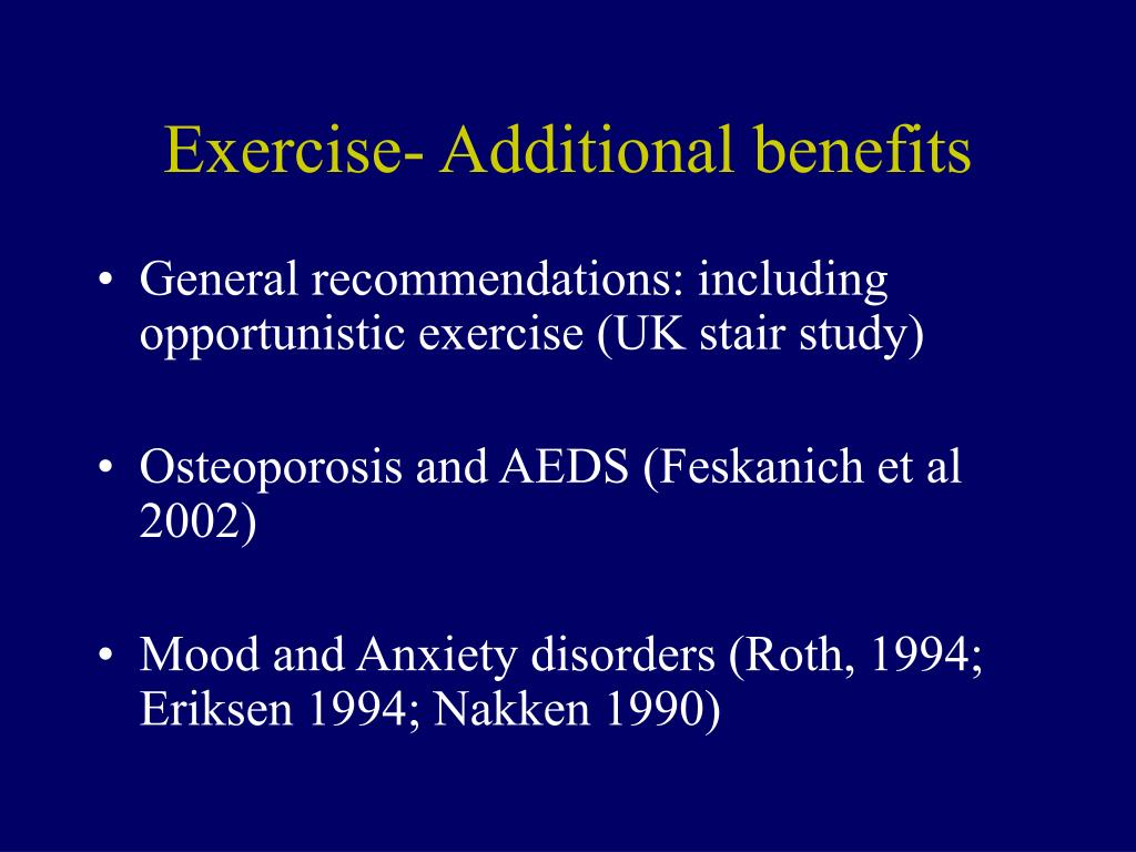 Exercise- Additional benefits
