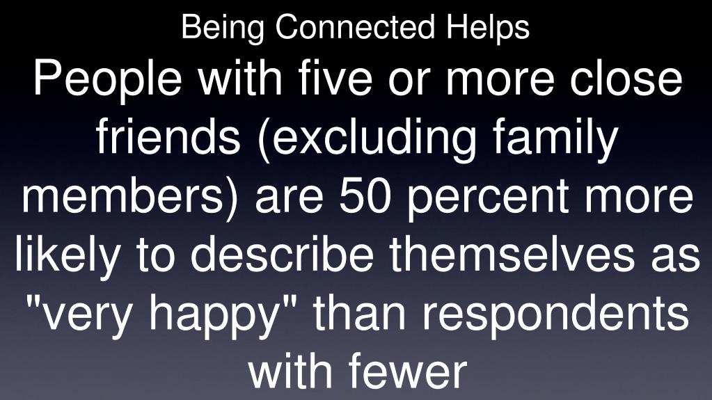 Being Connected Helps