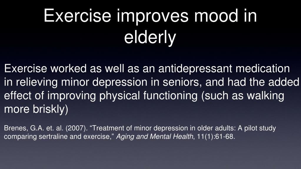 Exercise improves mood in elderly