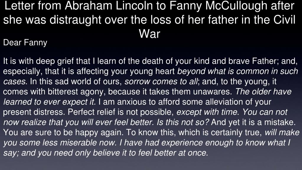 Letter from Abraham Lincoln to Fanny McCullough after she was distraught over the loss of her father in the Civil War