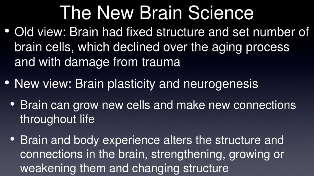 The New Brain Science