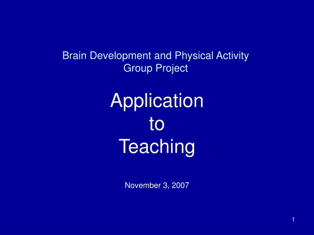 brain development and physical activity group project l.