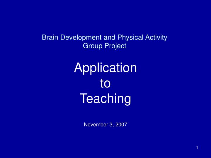 brain development and physical activity group project n.