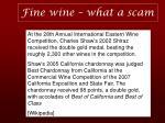 fine wine what a scam