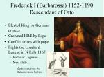frederick i barbarossa 1152 1190 descendant of otto