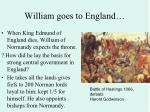 william goes to england