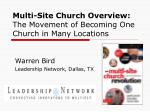 multi site church overview the movement of becoming one church in many locations