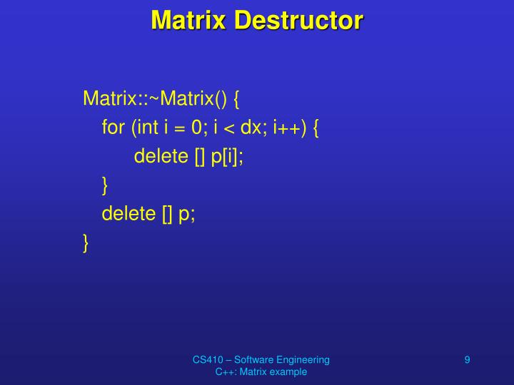Matrix Destructor