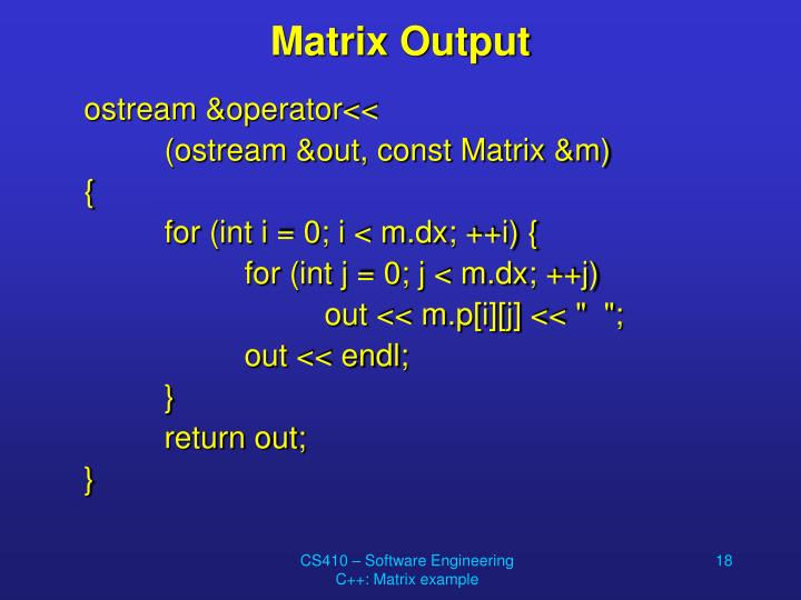 Matrix Output