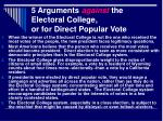 5 arguments against the electoral college or for direct popular vote