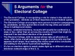 5 arguments for the electoral college