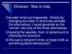 choices war in iraq18