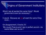 origins of government institutions