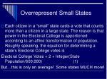 overrepresent small states