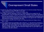overrepresent small states30