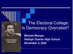 the electoral college is democracy overrated