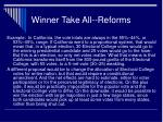winner take all reforms34