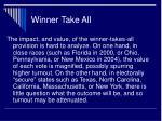winner take all32