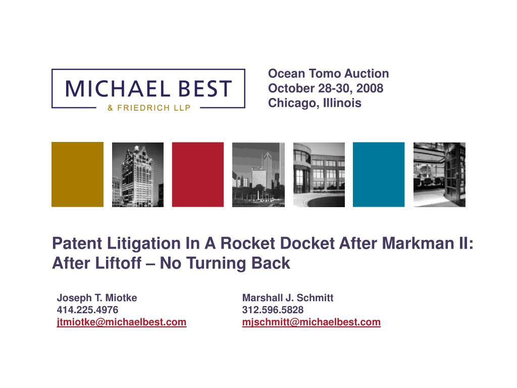 patent litigation in a rocket docket after markman ii after liftoff no turning back l.