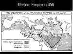 moslem empire in 656