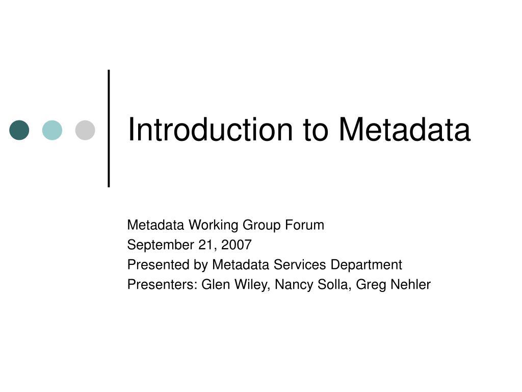 introduction to metadata l.