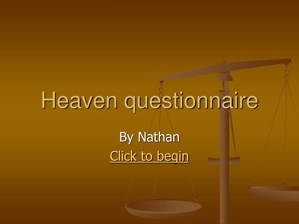 heaven questionnaire l.