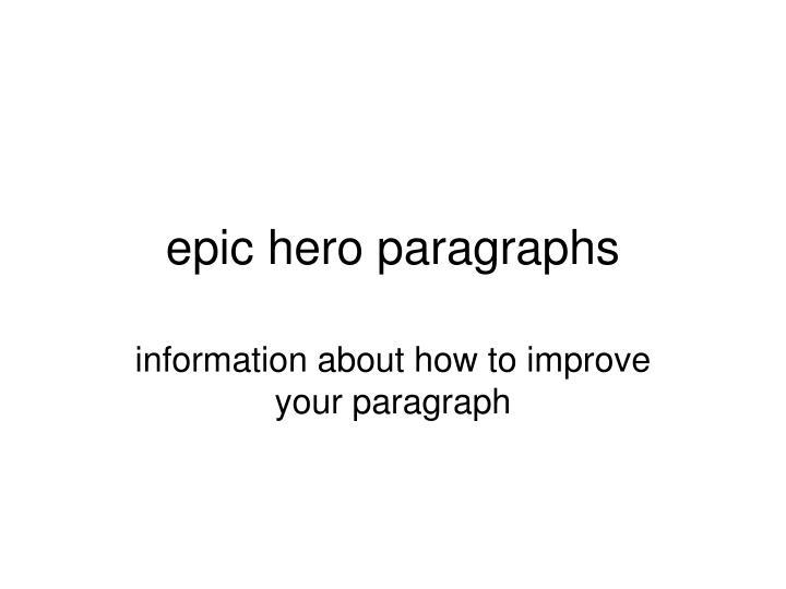 epic hero paragraphs n.