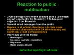reaction to public notification