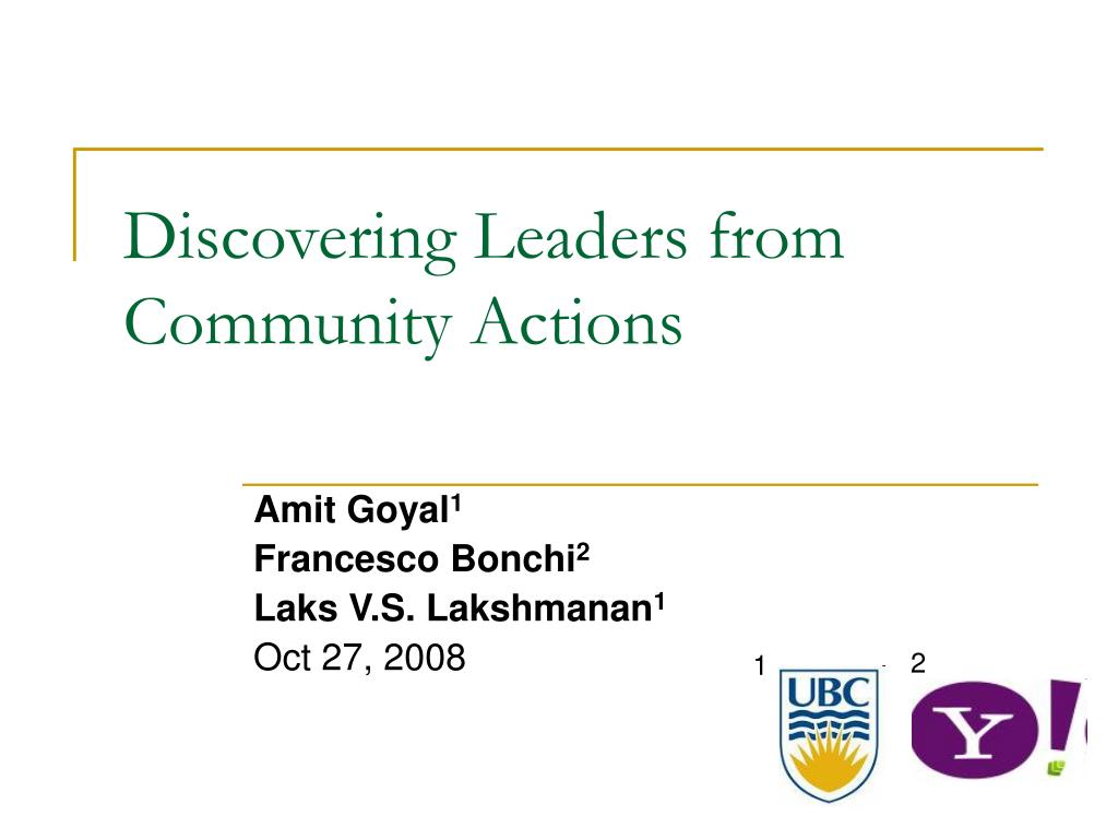 discovering leaders from community actions l.